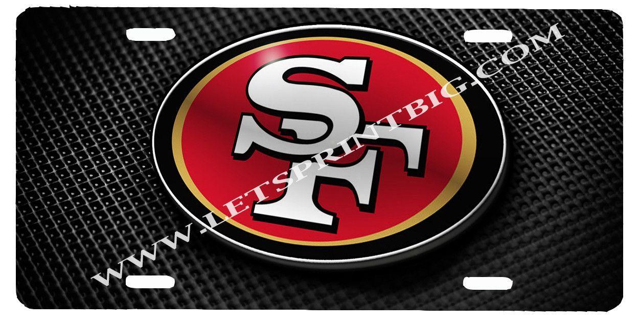 San Francisco 49ers License Plate Car Tag   License plates, San ...