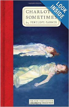 Charlotte Sometimes (The New York Review Children's Collection): Penelope Farmer: 9781590172216: Amazon.com: Books. This was one of my favorite books when I was a young girl.