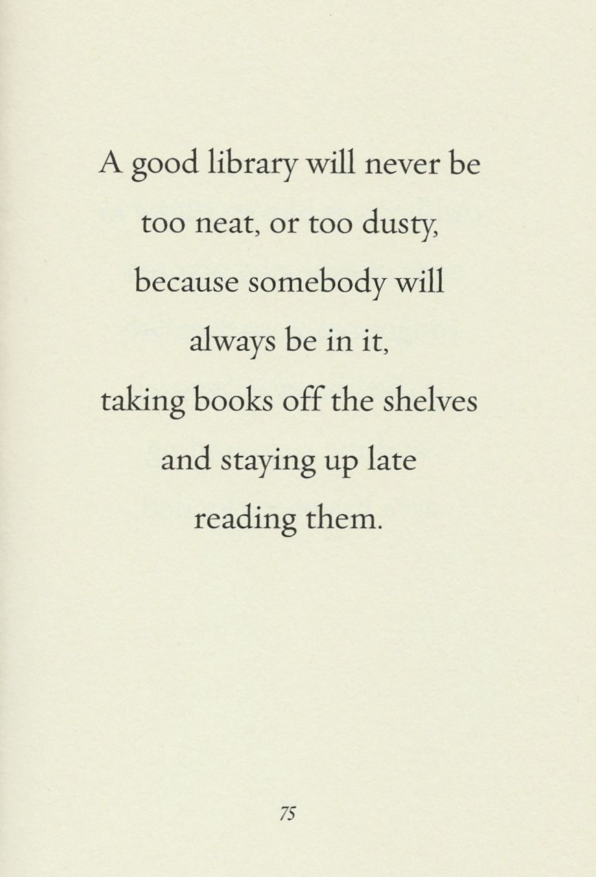 A good library...-Lemony Snicket