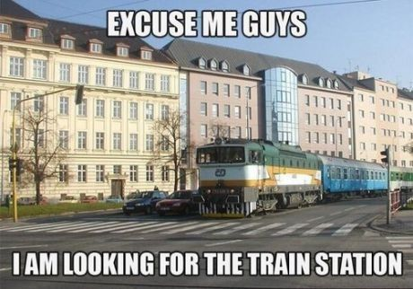 I Am Looking For The Train Station Funny Memes Meme Funny Quote Funny Quotes Humor Humor Quotes Funny Pictures Funny Pictures Runaway Train Train