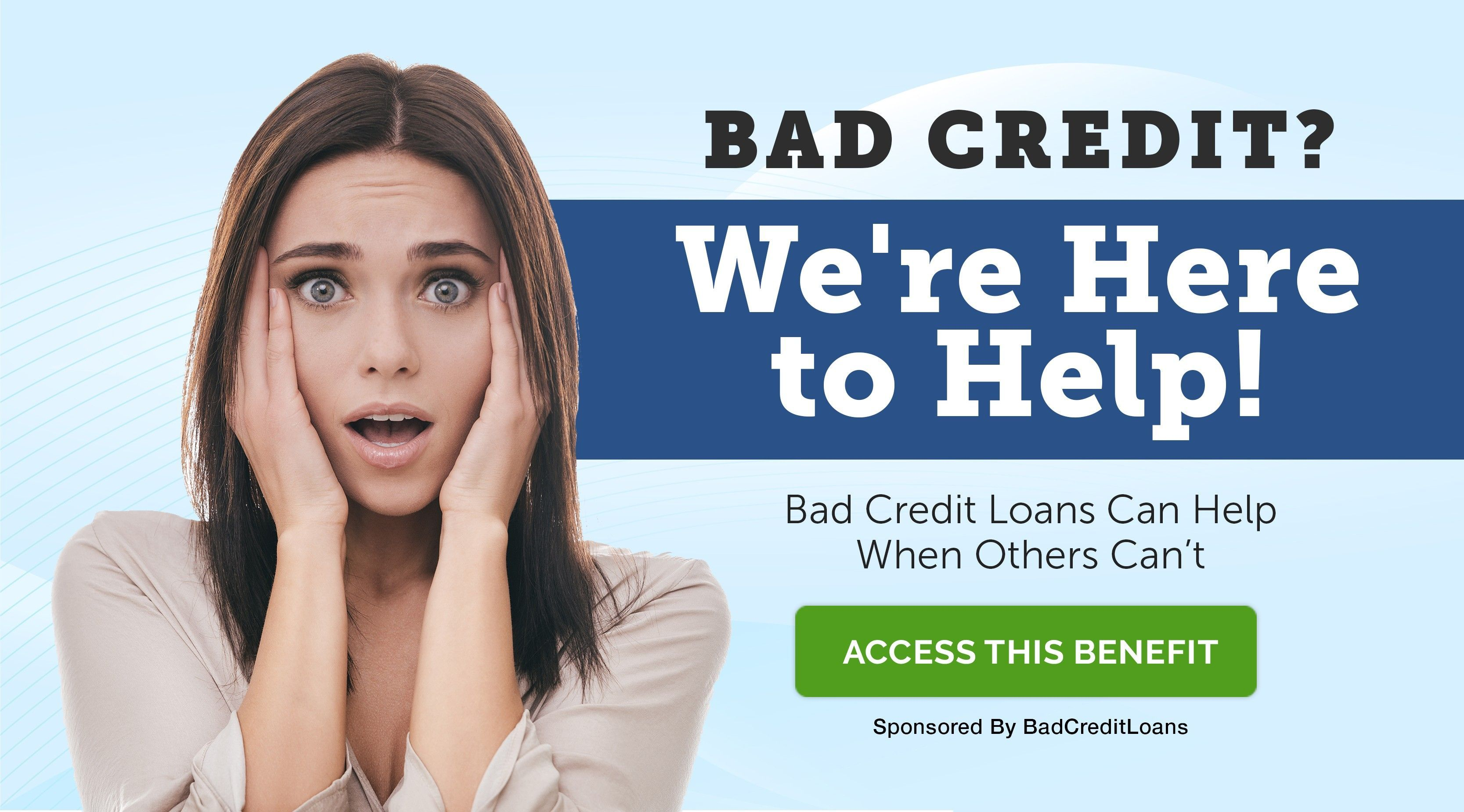 Bad Credit Loans Where Credit Doesn T Have To Be A Problem Loans For Bad Credit No Credit Loans Bad Credit