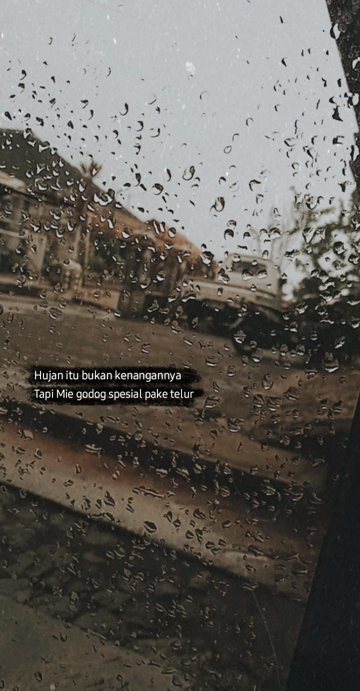 Ide Oleh Iskha Cmd Pada Quotes Di 2020 Hujan Fotografi Hujan