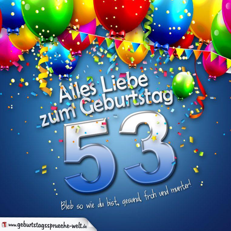 53 Geburtstag Geburtstagsgrusse Zum Versenden 38 Geburtstag