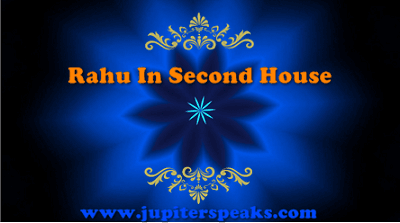 12 Good & Bad Effects Of Rahu In 2nd House   Planet in