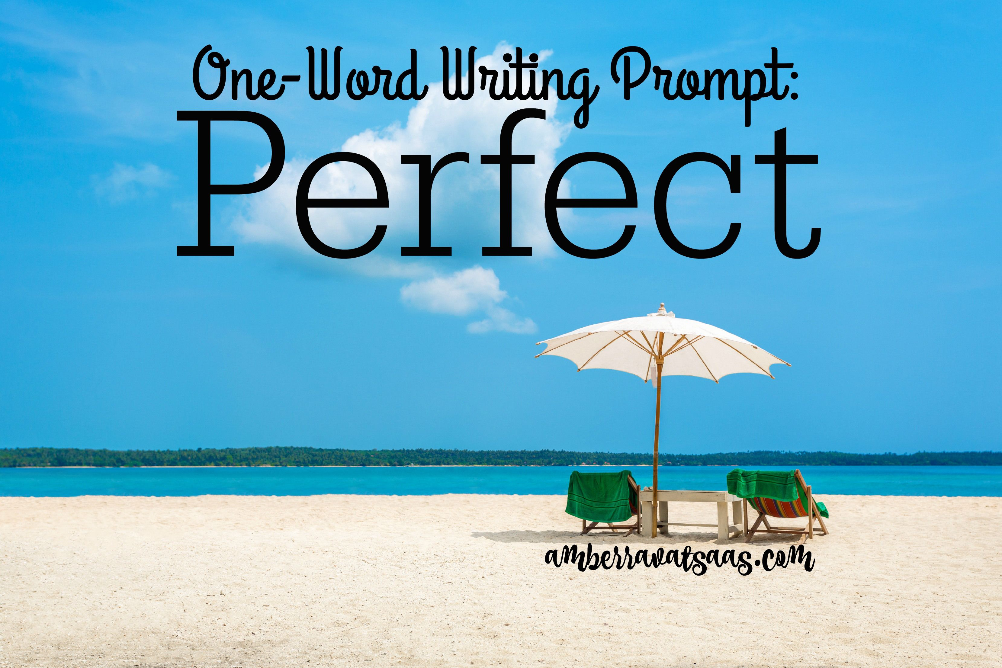 One Word Writing Prompt Perfect