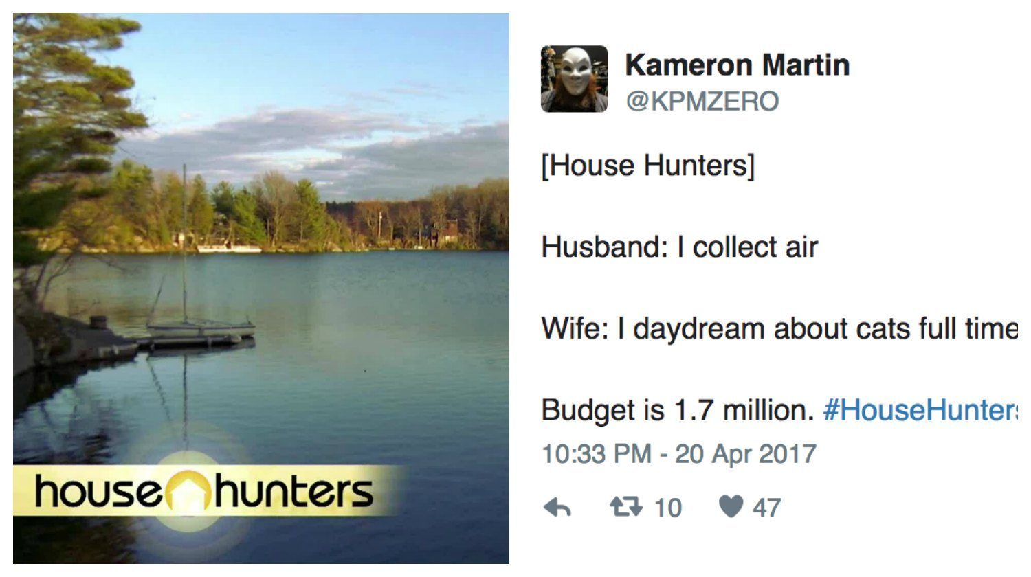 These Reactions To House Hunters Budgets And Expectations Are Hilarious House Hunters House Hunters Meme Hunter