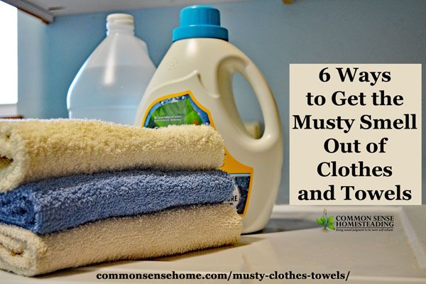 6 Ways To Get The Musty Smell Out Of Clothes And Towels Towels Smell Mildew Smell Mold Smell