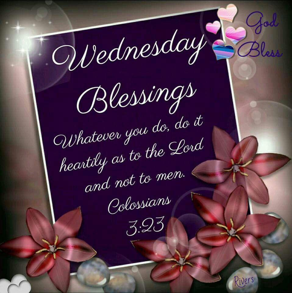 Wednesday Blessing Colossians 323 Days Of The Week Wednesday