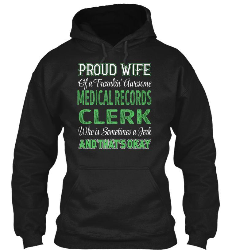 Medical Records Clerk #MedicalRecordsClerk Job Shirts Pinterest - medical record clerk job description