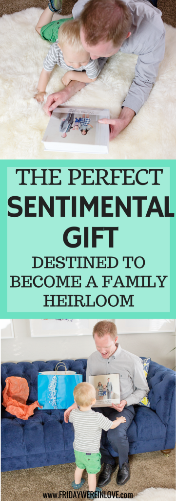 Photo of The Perfect Sentimental Father's Day Gift – Friday We're in Love