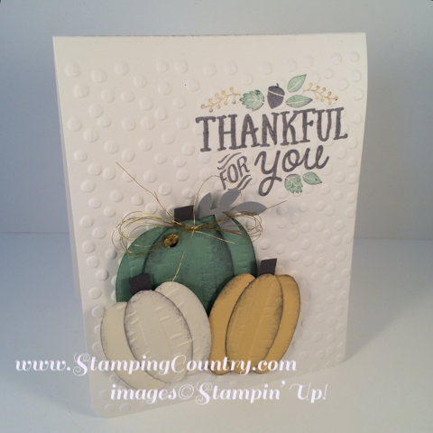 October 07, 2015 Robin Feicht, Stamping Country: Punch Art Pumpkins; Stampin' Up! Thankful Forest Friends