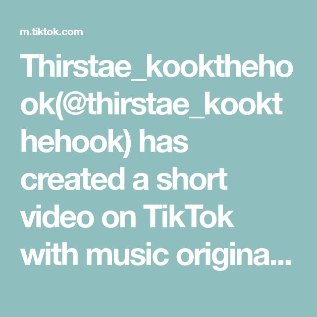 Thirstae Kookthehook Thirstae Kookthehook Has Created A Short Video On Tiktok With Music Original Sound Part 3 Of Bts World Dominat In 2020 Yandere Comedians Music