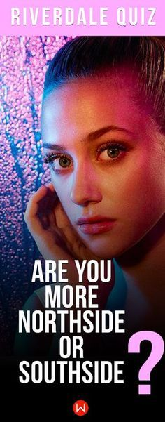 Take this Riverdale quiz to find out if you are more Northside or Southside! Riverdale Quiz, Riverdale Trivia, Riverdale Test, Buzzfeed Quizzes, Playbuzz Quiz, Cheryl, Veronica, Personality Quiz, TV Show Trivia, TV Knowledge Which side of town do you belong in?