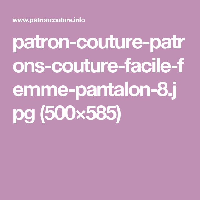 patron-couture-patrons-couture-facile-femme-pantalon-8.jpg (500×585 ...