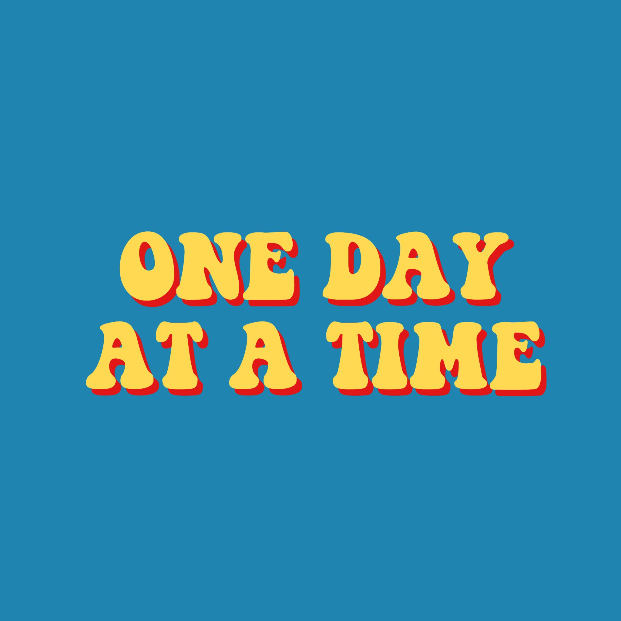 One Day At A Time Quote Inspirational Retro Vintage Aesthetic Blue