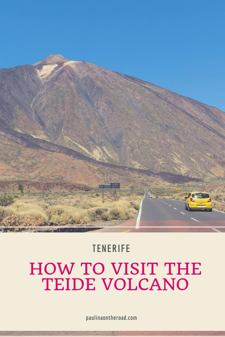 How To Visit Mount Teide Tenerife Tenerife Travel Travel Blogger