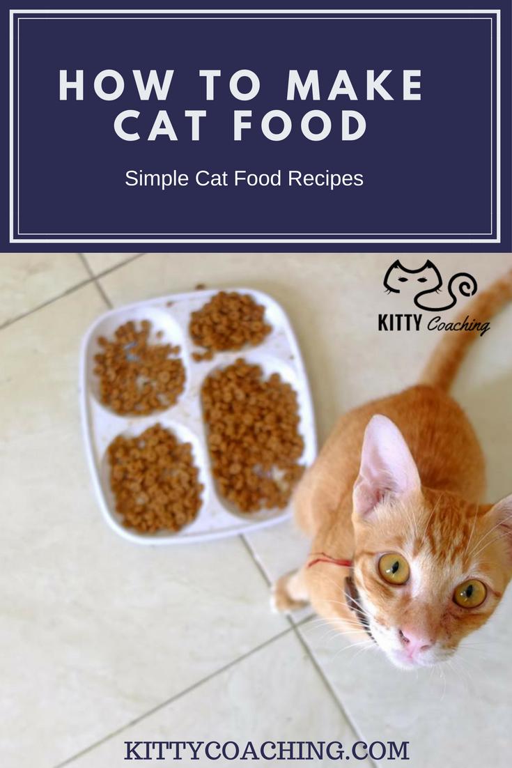 How To Make Cat Food And Kitty Treats 2018 Cat Food Diy Cat Food Simple Cat Food Recipe