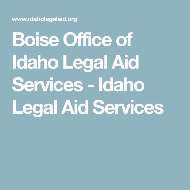Boise Office Of Idaho Legal Aid Services Idaho Legal Aid Services Legal Services Legal Boise