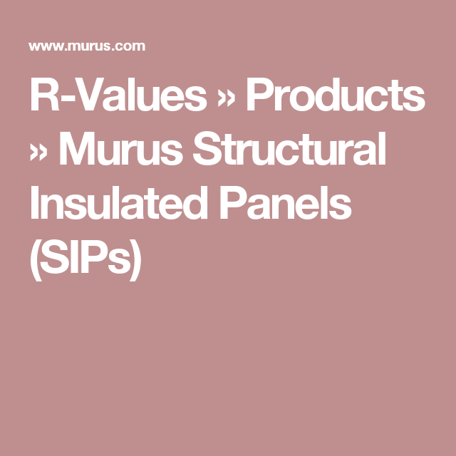 exceptional murus sips #8: ... Ordinary Murus Sips #8: R-Values » Products » Murus Structural  Insulated Panels ...