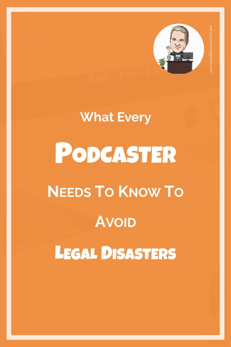 Do you want to start a podcast, but need some legal advice