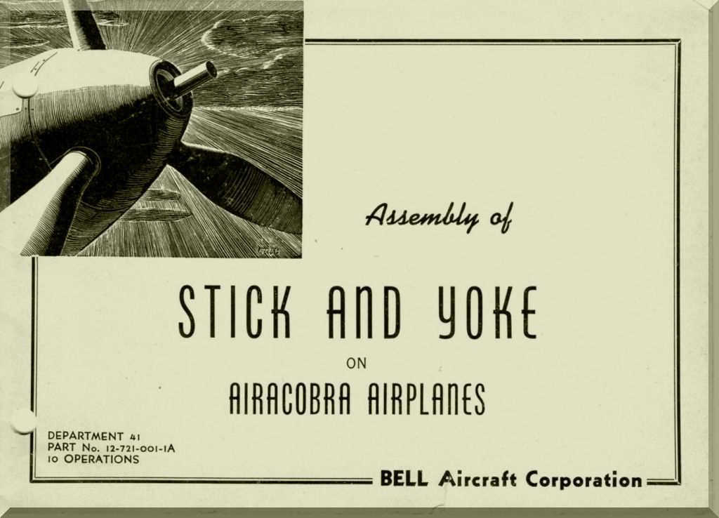 Bell p 39 airacobra aircraft assembly of stick and yoke manual 12 bell airacobra aircraft assembly of stick and yoke manual aircraft reports manuals aircraft helicopter engines propellers blueprints publications malvernweather Gallery