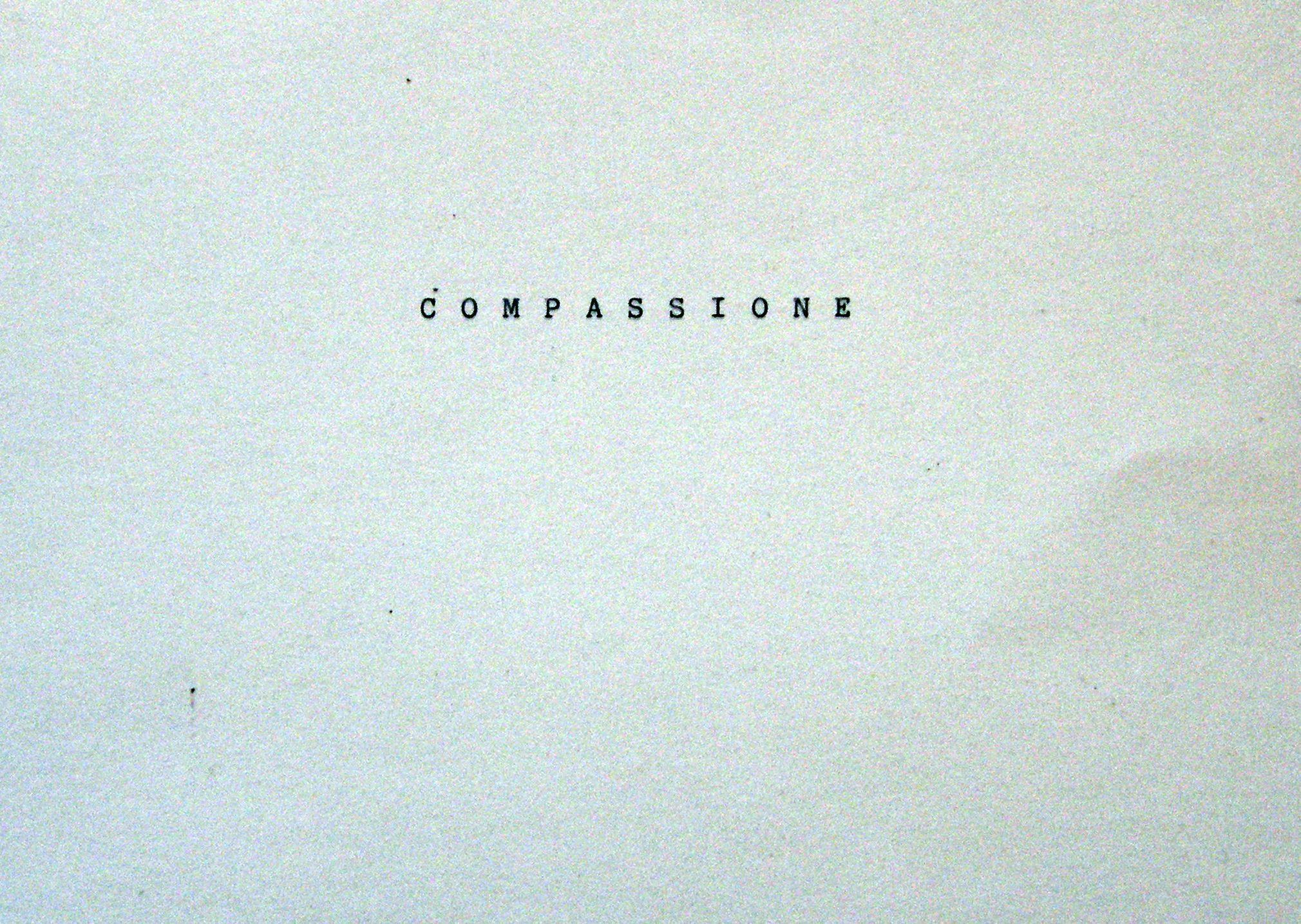 """""""COMPASSIONE"""""""