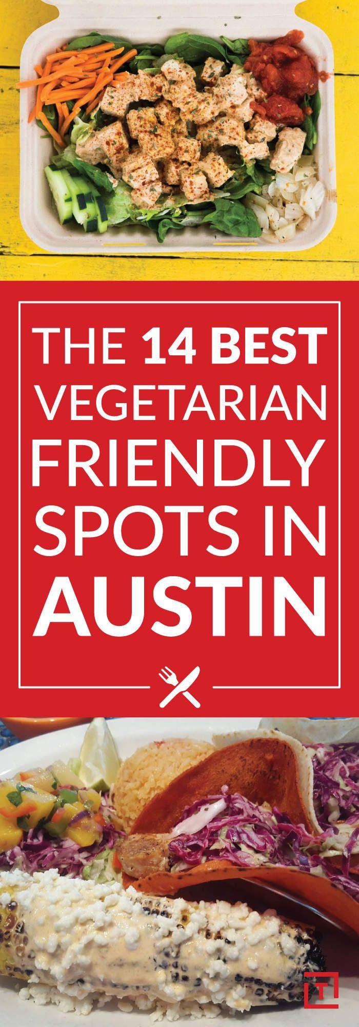 The Best Vegetarian And Vegan Restaurants In Austin Veg Restaurant Vegetarian Vegan Restaurants
