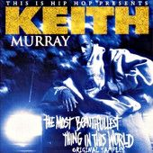 """Keith Murray was assaulting microphones and thesauruses alike with his ill """"Sychosymatic"""" lyrical skills. Introduced to the rap world at the end of 1993 via a guest spot on the song """"Hostile"""" off Erick Sermon's first solo album, Double or Nothing, Murray stepped out on his own at the beginning of the next year with the mellow Sermon-produced hit single """"The Most Beautifullest Thing in This World,"""" then backed it up with a full-length debut by the same title."""
