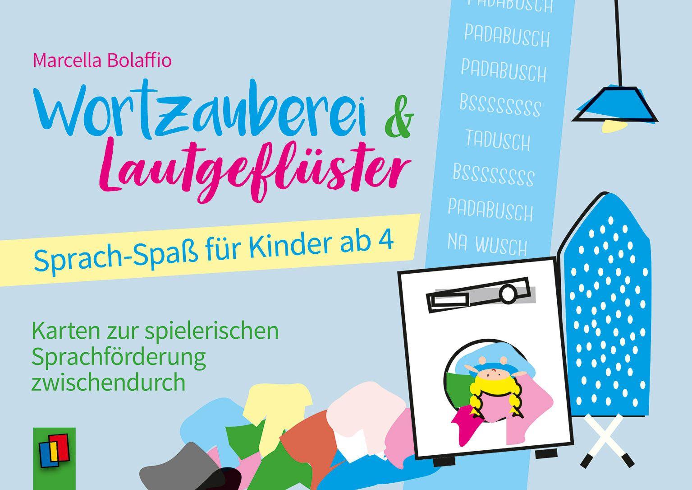 Wortzauberei und Lautgeflüster – Sprach-Spaß für Kinder ab 4 ...
