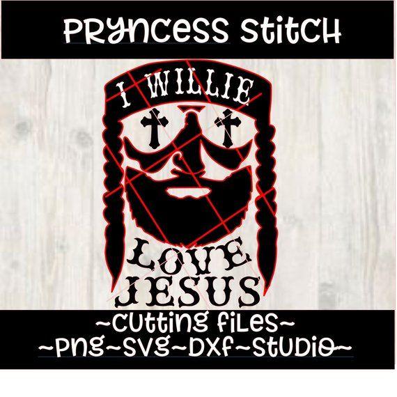Download I Willie Love jesus svg, easter svg, instant download ...