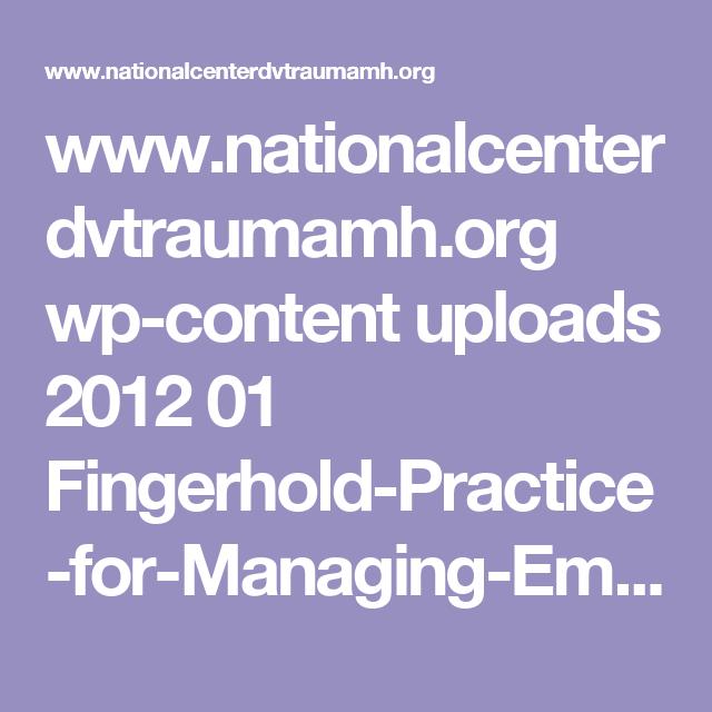 www.nationalcenterdvtraumamh.org wp-content uploads 2012 01 Fingerhold-Practice-for-Managing-Emotions-Stress-Final.pdf