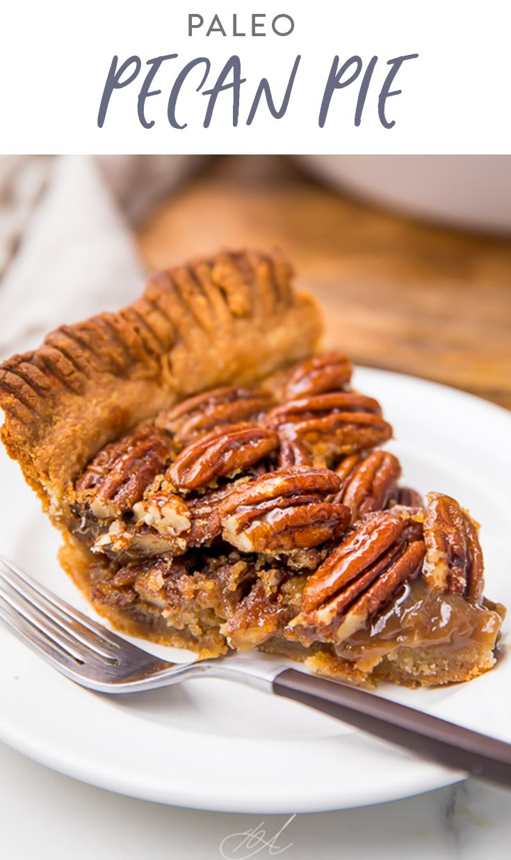 Paleo Pecan Pie Recipe Paleo Pecan Pie Real Food Recipes Paleo