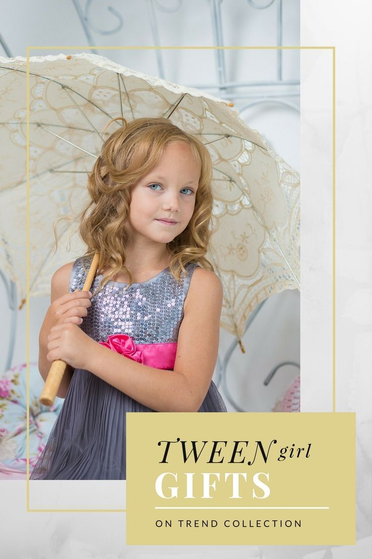 Tween Girl Gifts The On Trend Collection 2017 2018 Most Popular