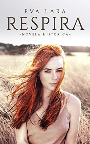 Respira de Eva Lara | Leer libros online, Leer libros ...