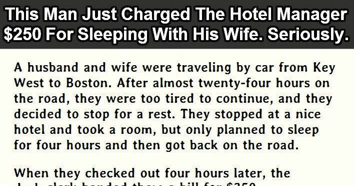 This Man Just Charged The Hotel Manager For Sleeping With His Wife