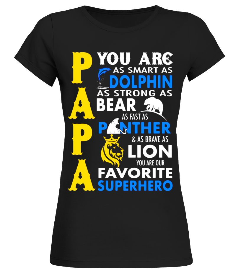 PAPA YOU ARE OUR FAVORITE SUPER HERO T-SHIRT Panther T-shirt