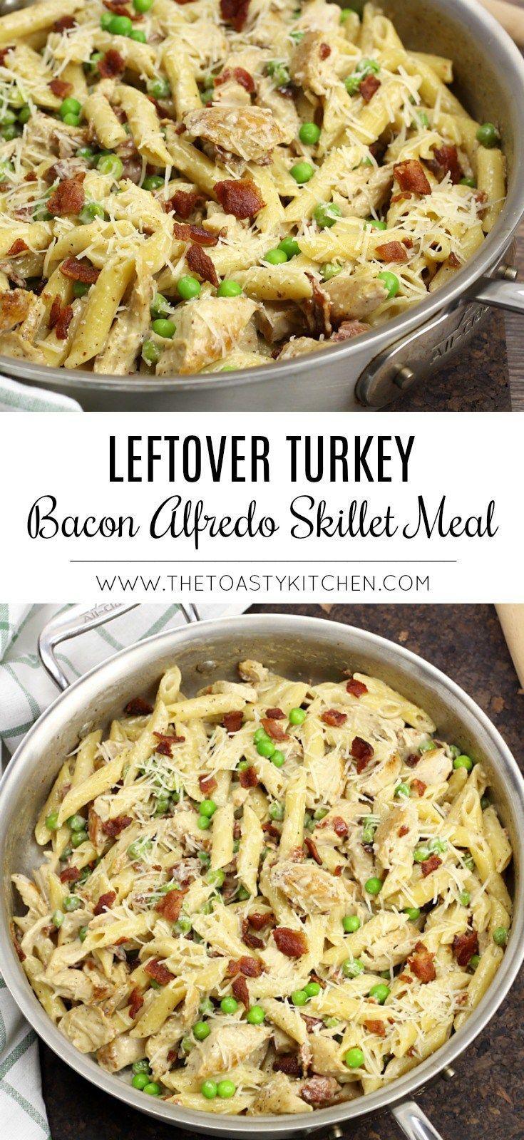 Leftover Turkey Alfredo Skillet Meal - The Toasty Kitchen
