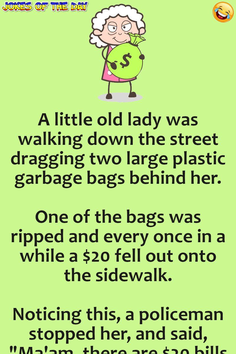 Joke Of The Day The Policeman Noticed The Elder Lady Dropping Money Short Jokes Funny Funny Long Jokes Clean Funny Jokes