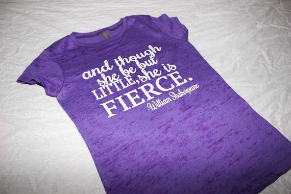 And Though she be but little she is FIERCE Kids tee. Leggings.Mama Bear. Mama Bear Shirt. Mean Girl. Pant. Sweater. Yoga Tank. Yoga Leggings