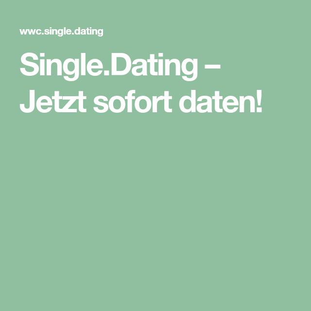 Sofort dating