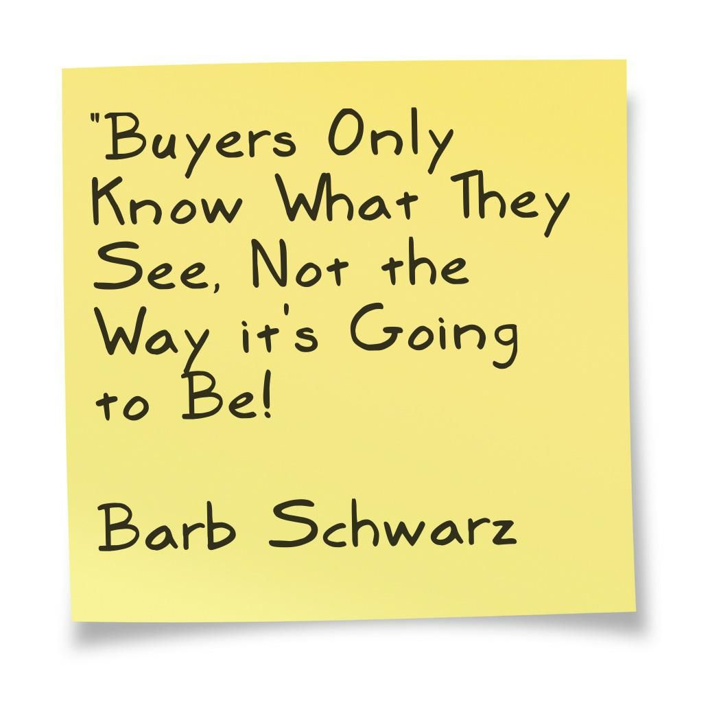 Home Staging Quotes: I Wrote This Saying After A FSBO Sold Their House On Their