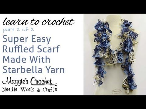 Crochet Ruffled Scarf Super Easy - Starbella Yarn Free Pattern Part ...