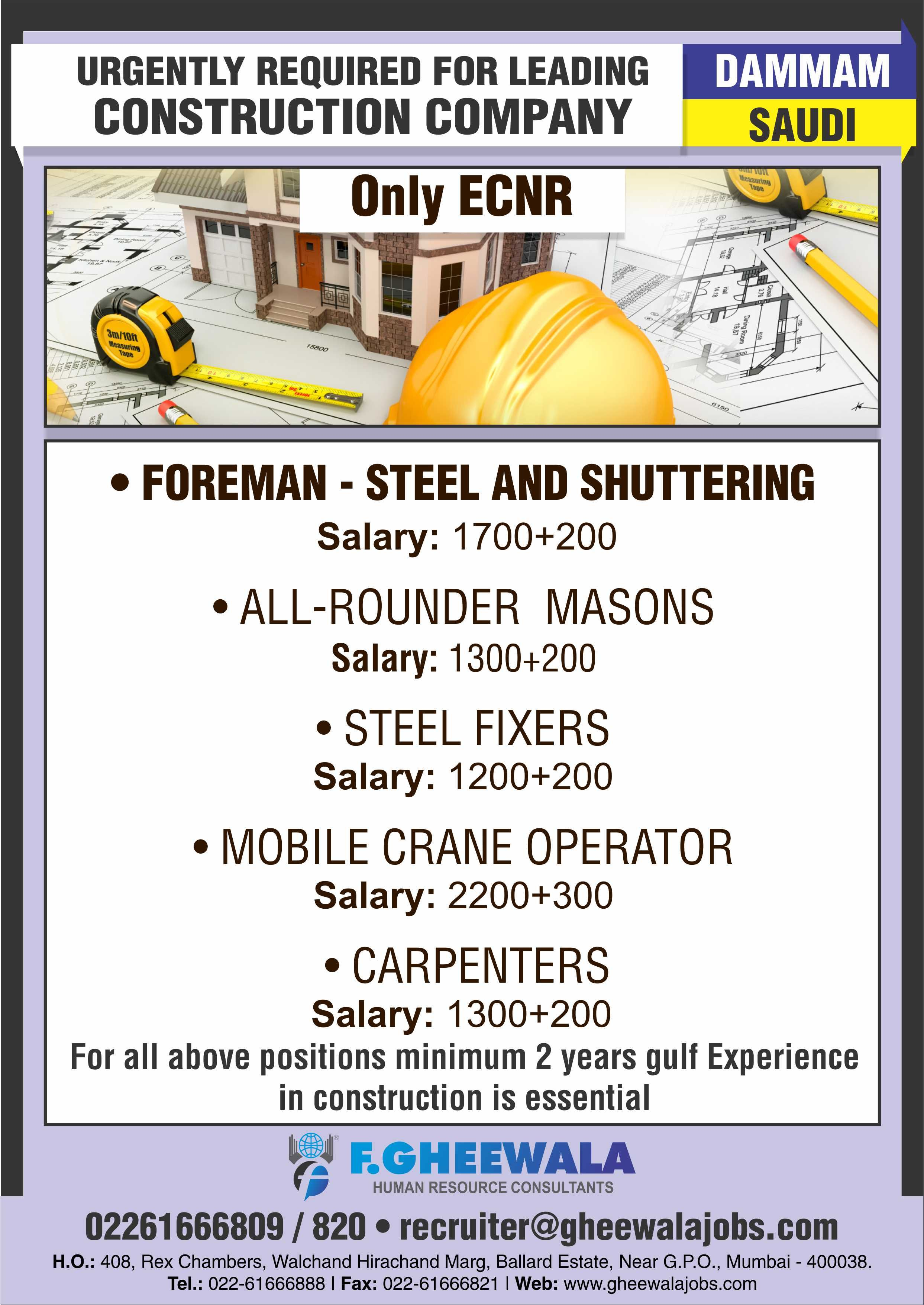Urgent Job Requirement for the Leading CONSTRUCTION COMPANY