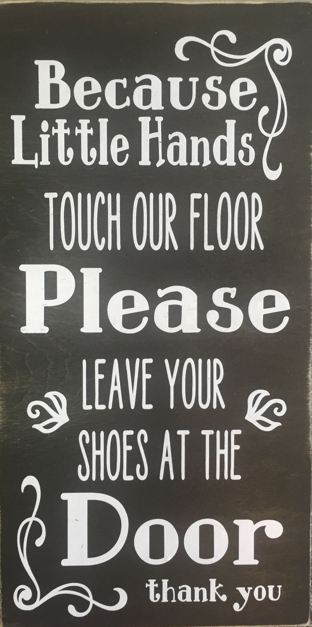 We've always removed our shoes anyway, but this will let our guests know that there's a good reason for it!