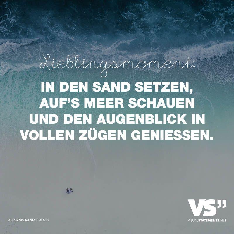 Lieblingsmoment In Den Sand Setzen Auf S Meer Schauen Und Den