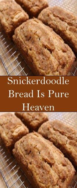 Snickerdoodle Bread Is Pure Heaven In 2020 Bread Recipes Sweet Bread Recipes Homemade Snickerdoodle Bread
