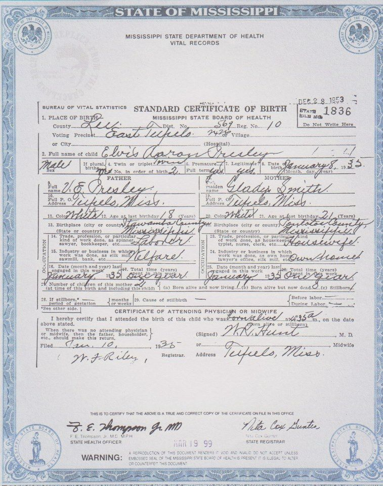 This is Elvis Presleyu0027s birth certificate You could use your - birth certificate