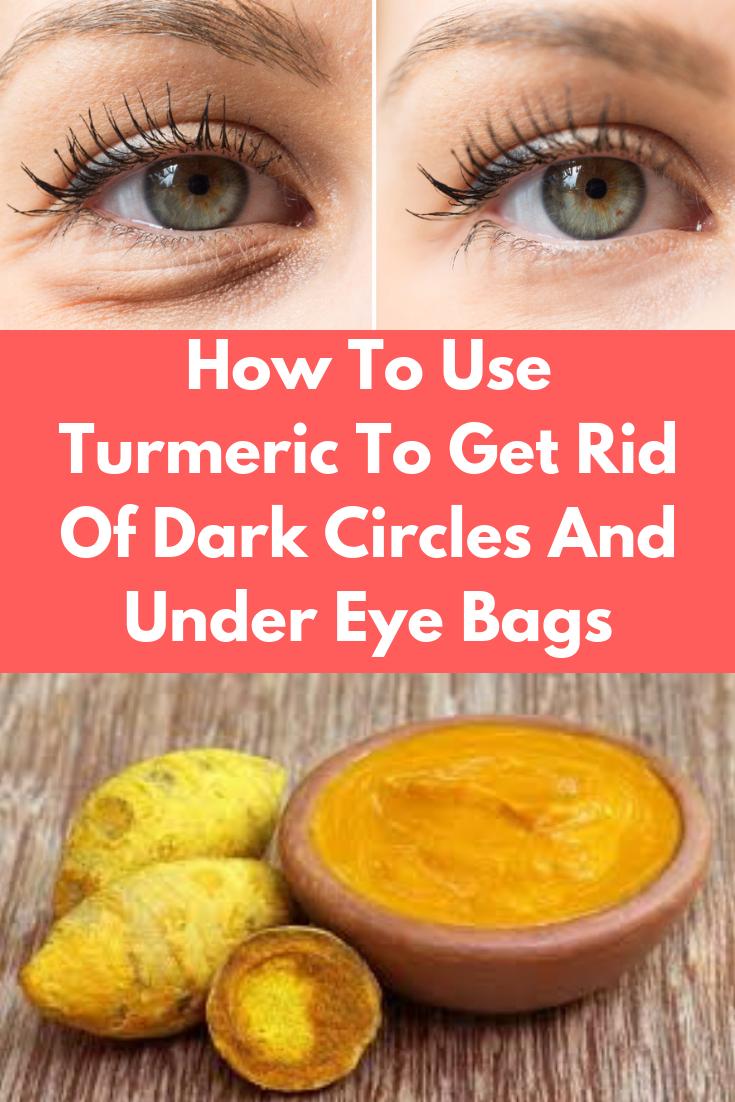 How To Use Turmeric To Get Rid Of Dark Circles And Under Eye Bags Darkcircles Eyebags Turmeric Beautydiy Skincaretips Di Under Eye Bags Eye Bags Undereye