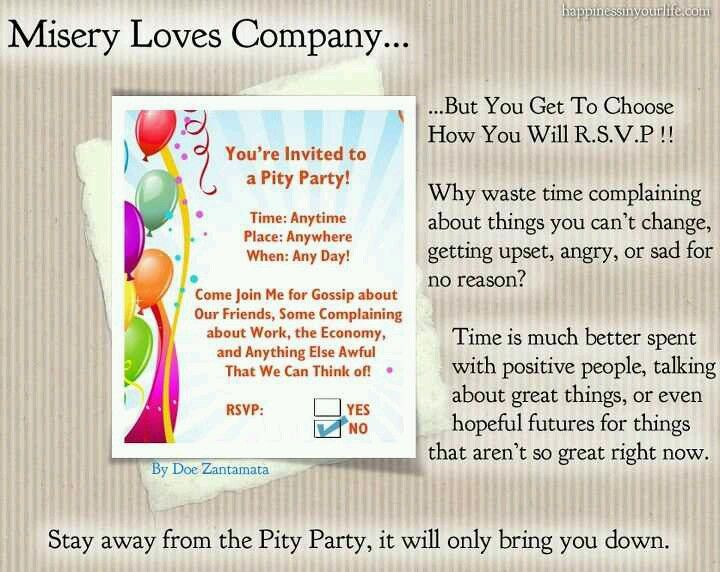 Take your Pity Party Elsewhere ...