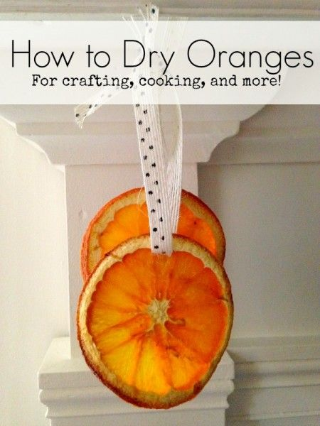 How to Dry Oranges for Crafting and Cooking - Use this tutorial to
